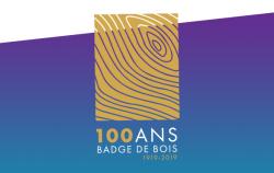 Centième anniversaire du Badge de bois - Épinglette commémorative